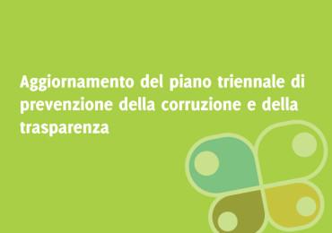 AGGIORNAMENTO DEL PIANO TRIENNALE DI PREVENZIONE DELLA CORRUZIONE E DELLA TRASPARENZA